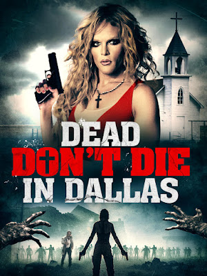 DEAD DON'T DIE IN DALLS DVD Cover.