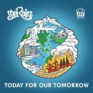 The Rain - Today For Our Tomorrow