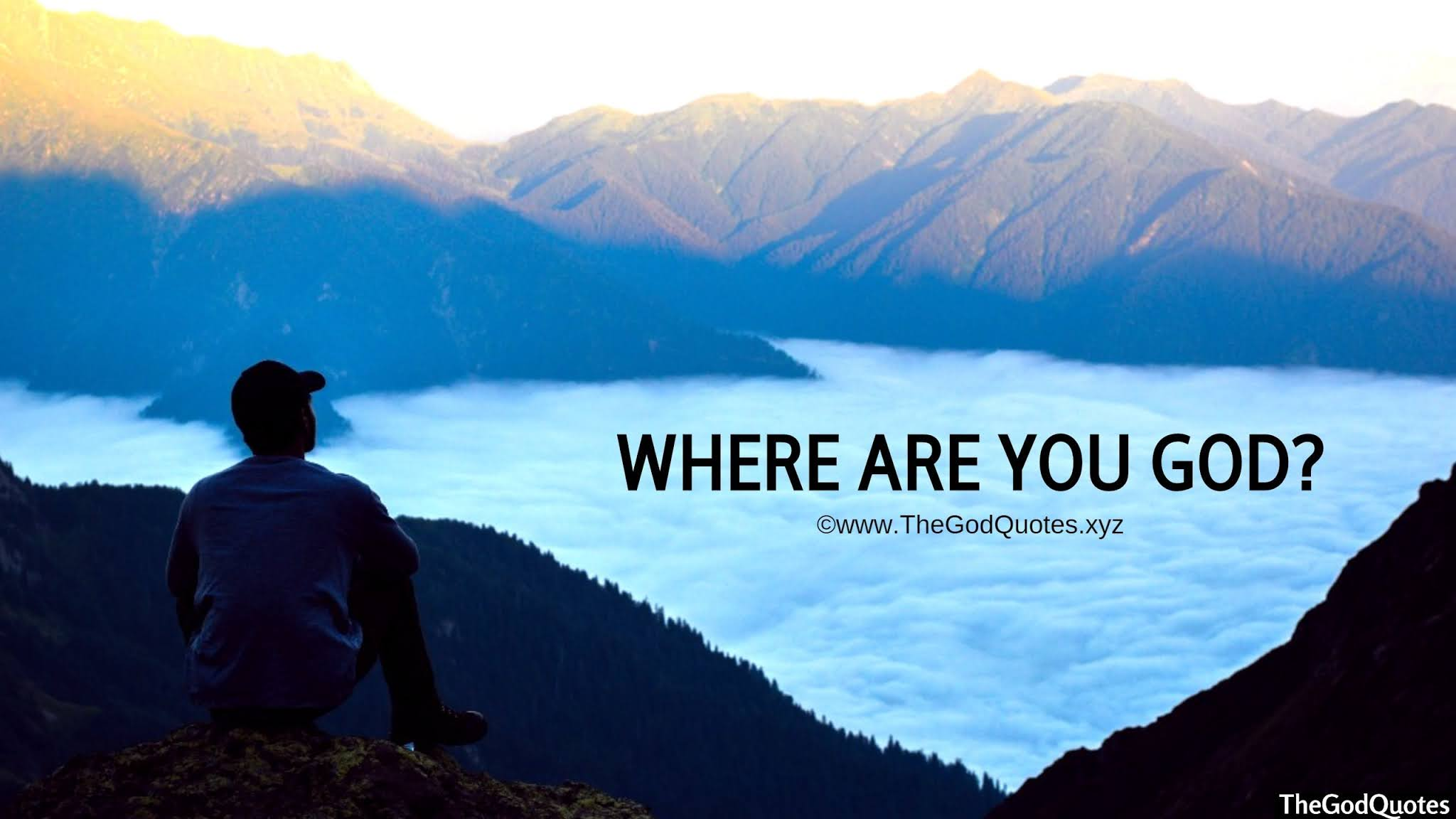 How To Find God: Where Are You God
