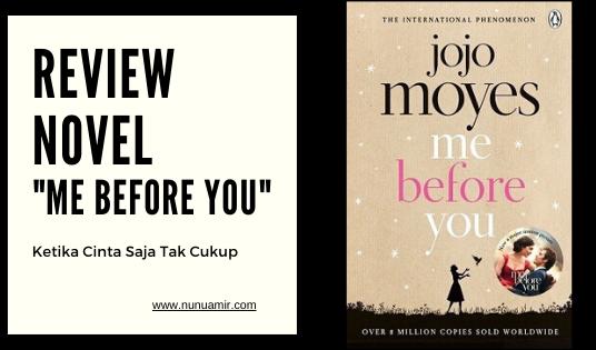 Review Novel Me Before You, Ketika Cinta Saja Tak Cukup
