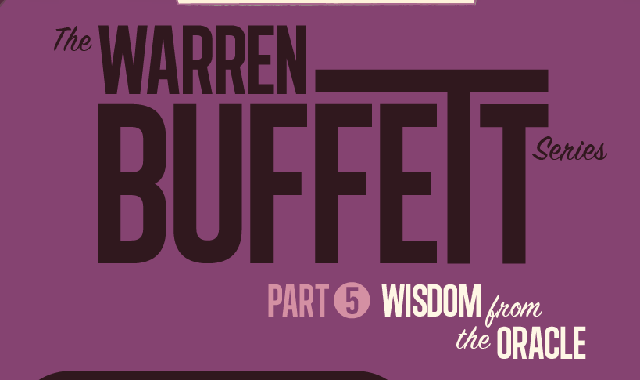 The Warren Buffett Series Part 5: Wisdom from the Oracle #infographic
