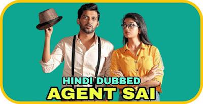 Agent Sai Hindi Dubbed Movie