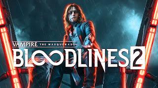 Vampire The Masquerade: Bloodlines 2 - Novo trailer empolga