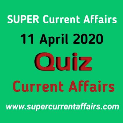 Current Affairs Quiz in Hindi - 11 April 2020