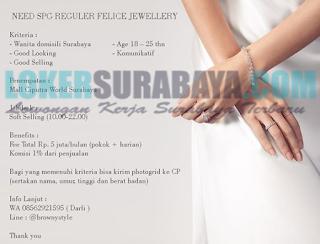 Open Recruitment at Felice Jewellery Surabaya May 2019