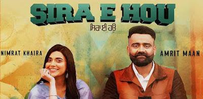 Sira E Hou Song Lyrics - Amrit Maan & Nimrat Khaira