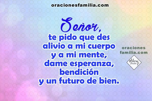 Oración corta de la mañana pidiendo ayuda a Dios, ayúdame Señor te lo pido, frases cristianas por Mery Bracho