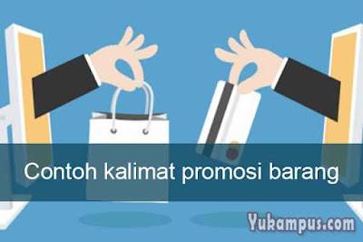 contoh kalimat promosi barang