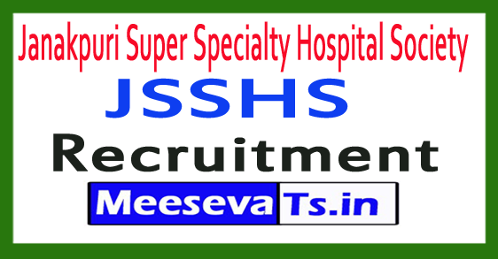 Janakpuri Super Specialty Hospital Society JSSHS Recruitment