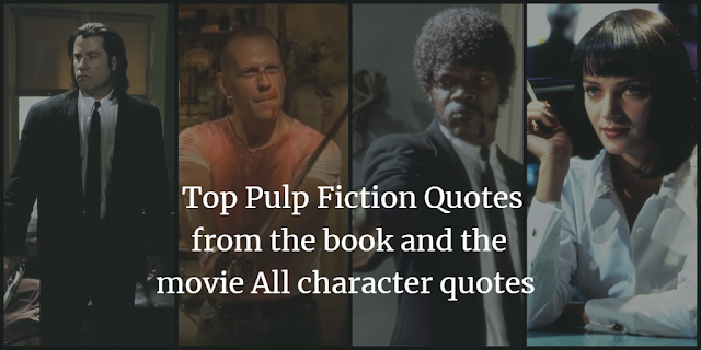 Top Pulp Fiction Quotes All character quotes
