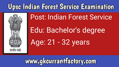 Upsc Indian Forest Service Examination