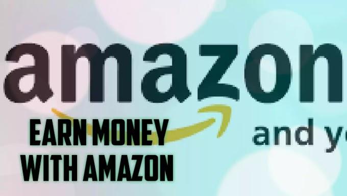 How to Earn Money with AMAZON ?