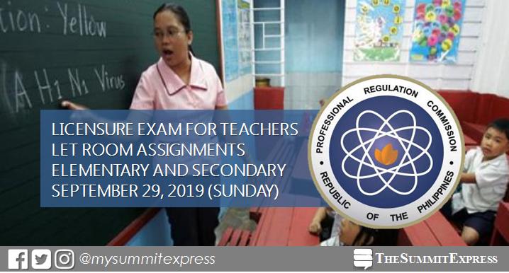 FULL LIST: LET Room Assignment September 2019 Teachers board exam
