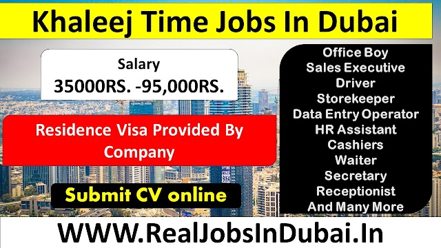 Khaleej Time Jobs In Dubai - UAE 2020