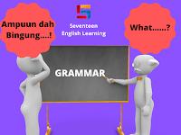 Apakah Belajar Grammar Itu Mudah ? Ternyata Begini