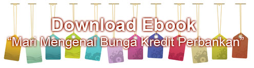 Download ebook Mari Mengenal Bunga Kredit Perbankan