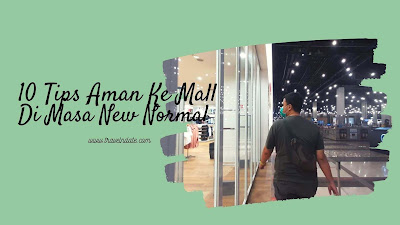 tips aman ke mall di masa new normal