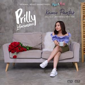Prilly Latuconsina - Kamu Pantas
