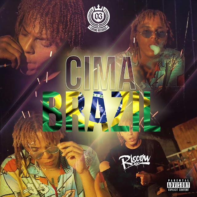 Riscow – Cima Brazil