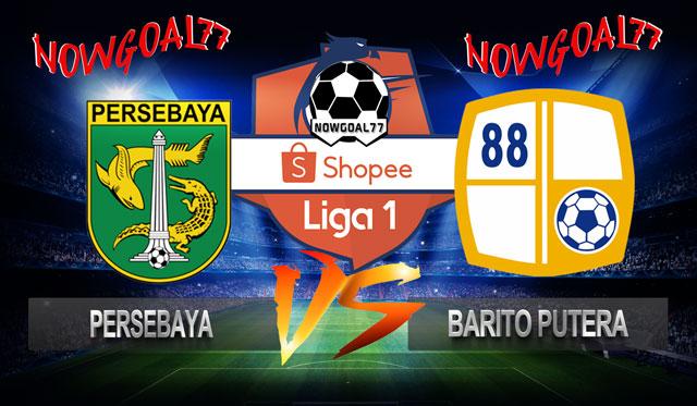 Prediksi Persebaya VS Barito Putera 9 Juli 2019