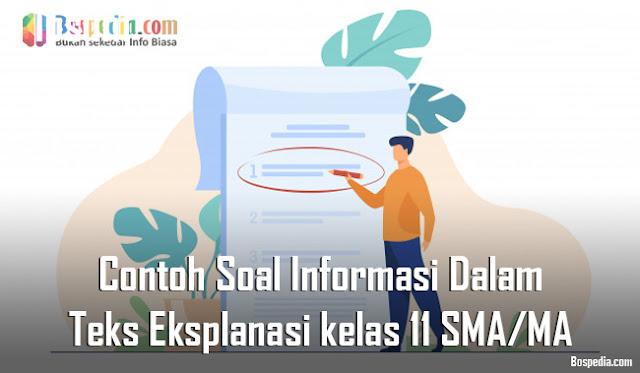 Contoh Soal Informasi Dalam Teks Eksplanasi kelas 11 SMA/MA