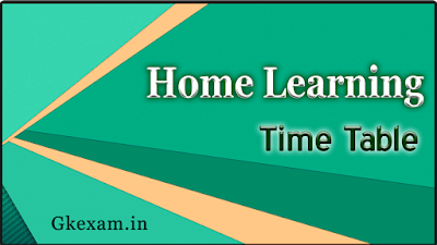 Home Learning Time Table 2021-22