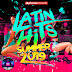 VA-LATIN HITS SUMMER 2019 - 40 Latin Music Hits (Reggaeton, Dembow, Urbano, Trap