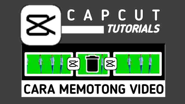Cara Memotong Video di CapCut