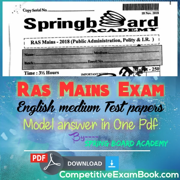 Ras Mains Exam, English medium Test papers with Model answer in One Pdf By-Spring Board Academy