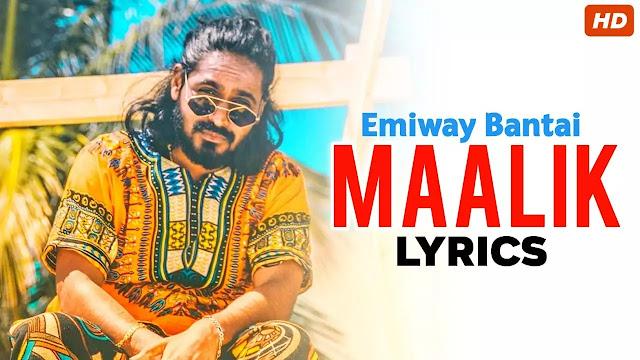 Maalik lyrics song - Emiway Lyrics