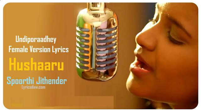 Undiporaadhey Female Version Lyrics
