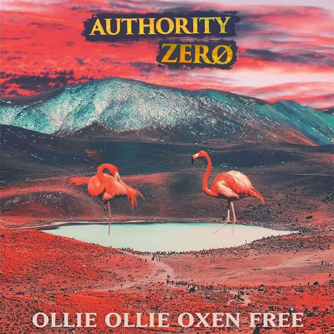 "Authority Zero stream new song ""Ollie Ollie Oxen Free"""