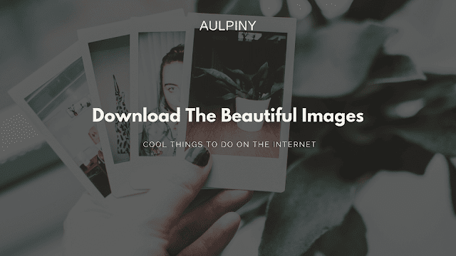 Download The Beautiful Images