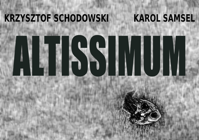 Artpub Galeria Krzysztof Schodowski Karol Samsel Altissimum