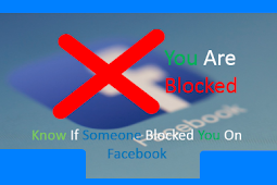 How Do You Know if You are Blocked On Facebook 2019