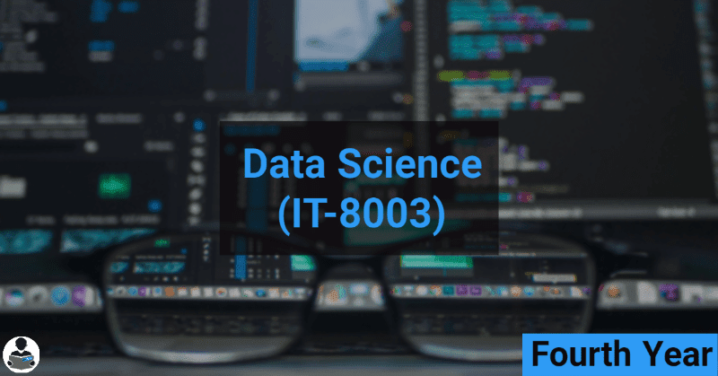 Data Science (IT-8003) RGPV notes CBGS Bachelor of engineering