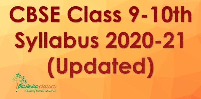CBSE Class 9-10th Syllabus 2020-21 (Updated)
