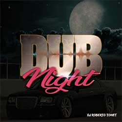 CD Dub Night - DJ Roberto Tonet