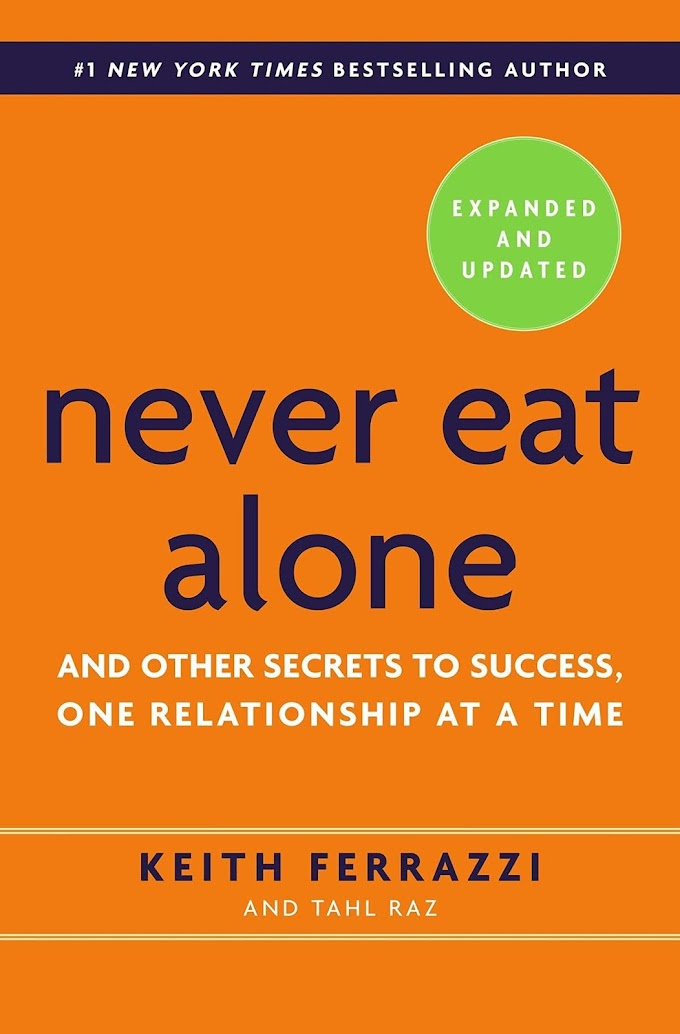 Never Eat Alone by Keith Ferrazzi Ebook Download