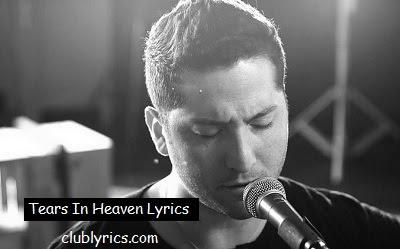 Lyrics Tears In Heaven