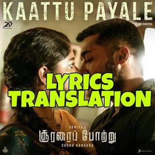 Kaattu Payale Lyrics in English | With Translation | – Soorarai Pottru | Dhee