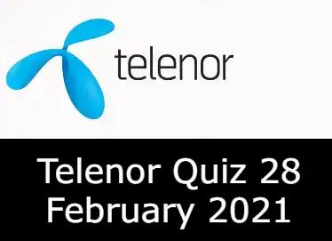 Telenor Quiz Today 28 Feb 2021   Telenor Answers 28 February 2021