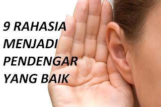9 Rahasia Menjadi Pendengar Yang Baik