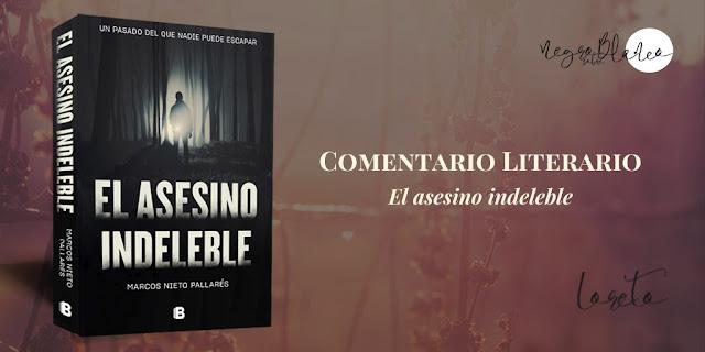 Blog: Negro sobre Blanco. Comentario El asesino indeleble. María Loreto Navarro
