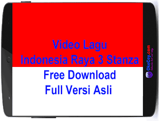 Video Lagu Indonesia Raya