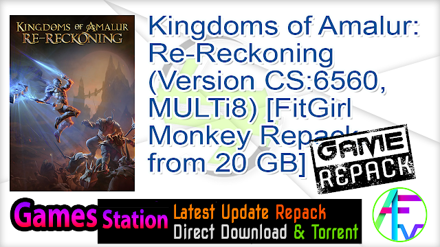 Kingdoms of Amalur Re-Reckoning (Version CS 6560, MULTi8) [FitGirl Monkey Repack, from 20 GB]