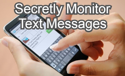 Monitor Text Messages of Anyone