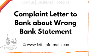 Complaint Letter to Bank Manager about Wrong Bank Statement