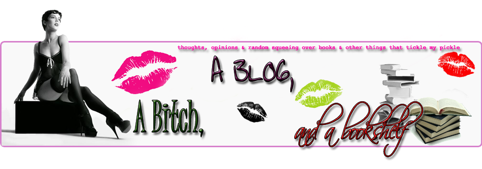 a Bitch, a Blog & a Bookshelf