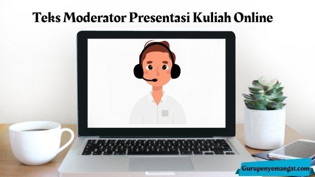 Teks Moderator Presentasi Kuliah Online